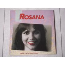 Lp Rosana: Fique Um Pouco Mais - Primeiro Lp 1979 Tim Maia