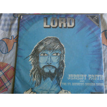 Lp Lord - Jeremy Faith And The St. Mathews Church Choir