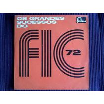 Lp F. I. C. 72 Stereo Original Mutantes, Jorge Ben, Raul