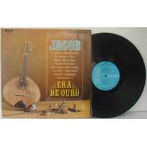 Jacob Do Bandolim Lp Era De Ouro 1967 Mono