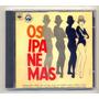 Cd Os Ipanemas 1964 Wilson Das Neves Neco