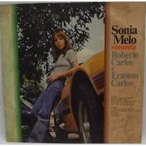 Lp Mpb - Sonia Melo Interpreta Roberto Carlos - Frete Grátis