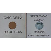 Capas Para Disco De Vinil 12 Polegada 25 Capas + Brindes
