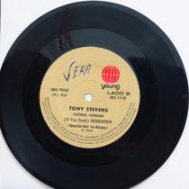 Tony Stevens Remember Remember Chorus V Compacto Vinil Raro