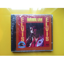 Cd Elvis Presley. Burning Love, Hits From His Movies - Raro