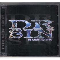 Cd Dr. Sin - 10 Anos Ao Vivo ( Duplo 2003 )
