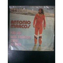 Compacto Antônio Marcos /perdi Você,dados Biográficos,sempre