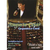 Dvd Augusto César Orquestra E Coral Original + Frete Grátis