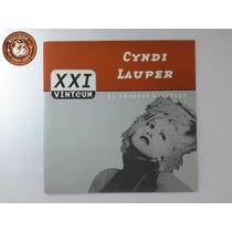 Cd Cyndi Lauper 21 Vinteum Grandes Sucessos - Capa Nova B4