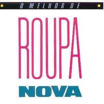 Cd O Melhor De Roupa Nova (1994) - Novo Lacrado Original