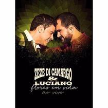 Dvd Zezé Di Camargo & Luciano - Flores Em Vida 2015