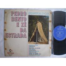 Lp - Pedro Bento E Ze Da Estrada / Sonhador / Sertanejo 1968