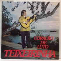 Lp Teixeirinha - Coração De Luto - 1975 - Chantecler