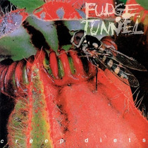 Cd-fudge Tunnel:creep Diets-earache-columbia:rock-1992
