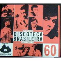 Cd Discoteca Brasileira Do Século Xx - Anos 60 - Artur Xexéo