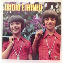 Lp Iridio E Irineu - Fofoca De Mim - 1975 - Sabiá