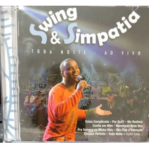 Cd Swing & Simpatia - Toda Noite Ao Vivo