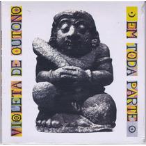 Violeta De Outono - Cd Em Toda Parte - 1989 - Importado