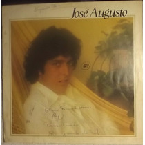 Lp / Vinil Mpb: José Augusto - Hey! / Não Vale A Pena - 1980