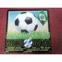 Lp Vinil Copa 86 - Mexicoração