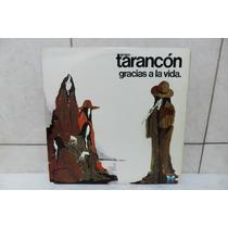 Lp Grupo Tarancón - Gracias A La Vida 1976