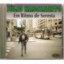 Julio Nascimento - Em Ritmo De Seresta Volume 1 (cd Lacrado)