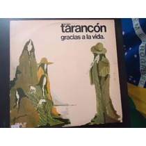 Disco Vinil Lp Grupo Tarancón Gracias A La Vida ##