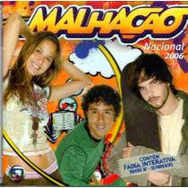 Cd - Malhação - 2006 - Nacional - Lacrado