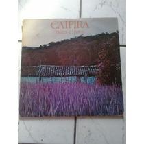 Lp Vinil Caipira - Raízes E Frutos (album Duplo) - 1980