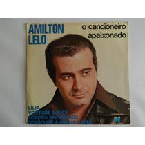 Amilton Lelo 1979 Lília - Compacto Ep
