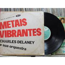 Charles Delaney Sua Orquestra Metais Vibrantes Lp Paladium