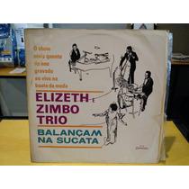 Elizeth E Zimbo Trio Balancam Na Sucata Lp Vinil