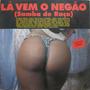 Lá Vem O Negão Lp Vinil Samba De Raça Col Sambas 1994