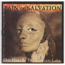 Cd Pain Of Salvation - One Hour By The Concrete Lake = Home