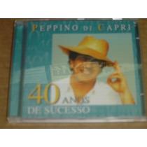 Peppino Di Capri 40 Anos De Sucesso Cd Semi Novo Raro
