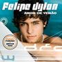 Cd Felipe Dylon - Amor De Verão