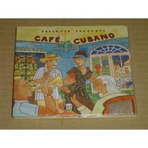 Café Cubano Putumayo Presents Cd Novo Lacrado