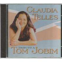 Cd Claudia Telles Tributo A Tom Jobim