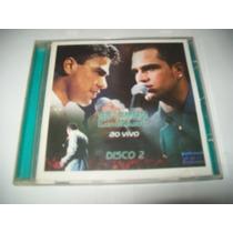 Cd Zezé Di Camargo & Luciano -ao Vivo Disco 2 * Ótimo Estado