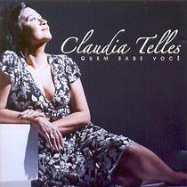 Cd Claudia Telles - Quem Sabe Voce