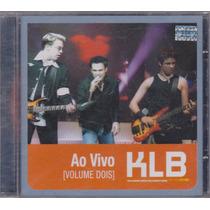 Klb - Cd Ao Vivo Volume Dois - Lacrado De Fábrica