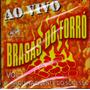 Cd Brasas Do Forró Ao Vivo Vol.1 Original + Frete Grátis