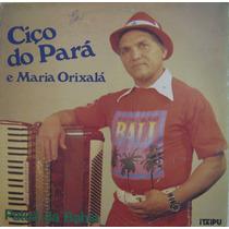 Ciço Do Pará & Maria Orixalá - Patuá Da Bahia - 1986
