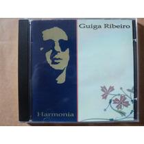 Guiga Ribeiro- Cd Harmonia- 1997- Original- Zerado!