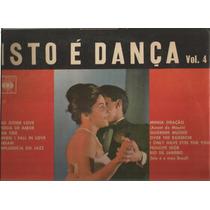 Sidney Orq./coro Sob Direção De Astor Isto È Dança Vol.4 Lp