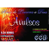 Hinário Compacto - 430 Hinos Avulsos Cifras==> Violão (ccb)