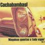 Cochabambas! - Máquinas Quentes A Todo Vapor Vol. 1 [compact