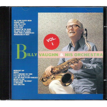 Cd Billy Vaughn & His Orchestra Vol.1 - Novo Sem Uso 18 Hits