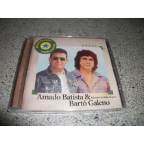Cd - Amado Batista E Barto Galeno Brasil Popular