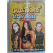 Cd E Dvd Multiokê Caviar Com Rapadura